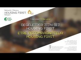 Etre accompagnateur Housing First / Begeleider zijn bij Housing First